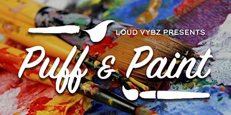 Virtual Puff N Paint w/ LOUD VYBZ tickets