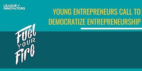 Young Entrepreneurs Call to Democratize Entrepreneurship Tickets