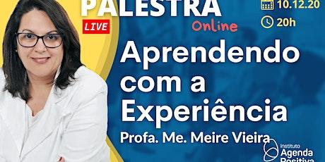 Palestra On-line - Aprendendo com a Experiência ingressos