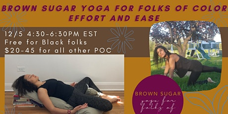 Brown Sugar Yoga for Folks of Color: December on 12/5 at 4:30-6:30PM EST tickets