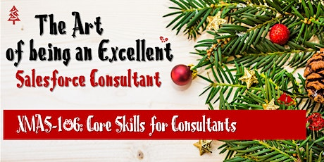 XMAS-106: Core Skills for Consultants tickets