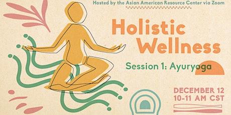 Holistic Wellness Series – Session 1: Ayurvedic Yoga tickets