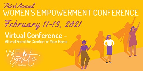 WE Ignite Women's Conference: Empowering Women in 2021 tickets