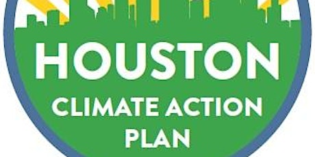 Houston Climate Action Plan Education Outreach Partners Workshop tickets