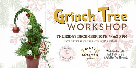 Grinch Tree Workshop tickets