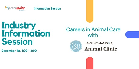 MentorAbility Industry Information Session: Lake Bonavista Animal Clinic tickets