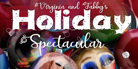 Virginia & Tabby present HOLIDAY SPECTACULAR Dec 12th 7PM at DISTRICT WEST tickets