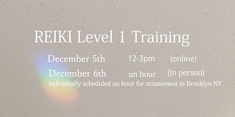 REIKI  Level 1 traing tickets