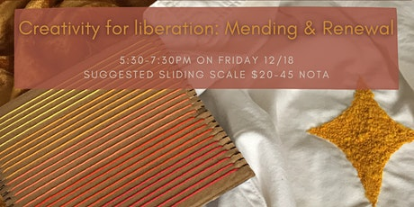 Creativity for Liberation: Mending and Renewal tickets