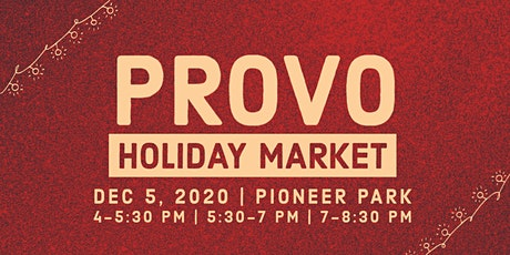 Provo Holiday Market | Dec 5th, 2020 tickets
