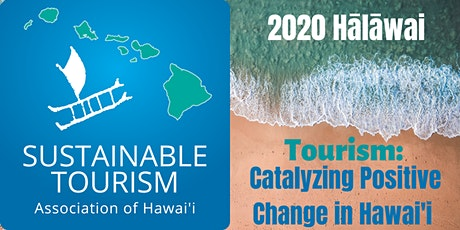 Tourism: Catalyzing Positive Change in Hawai`'i tickets