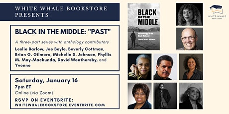 """Black in the Middle"" Virtual Book Conversation Series: Pt. 2, ""Past"" tickets"