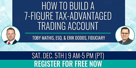 How to Build a 7-Figure Tax-Advantaged Trading Account 12.05.2020 tickets