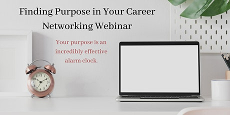 Finding Purpose in Your Career tickets