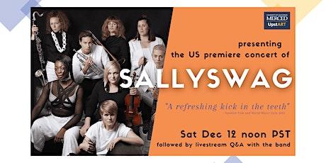 UC Merced UpstART Presents: SALLYSWAG tickets