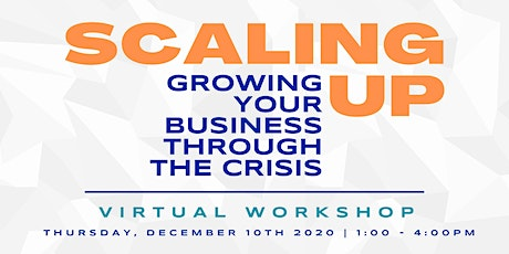 Workshop: Scaling Up | Growing Your Business Through the Crisis tickets