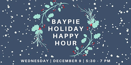 BAYPIE Holiday Happy Hour tickets