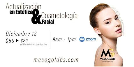 Taller de Actualización en Estética y  Cosmetología facial entradas