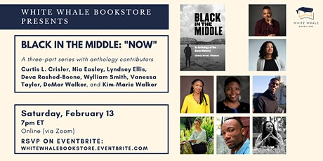 """Black in the Middle"" Virtual Book Conversation Series: Pt. 3, ""Now"" tickets"