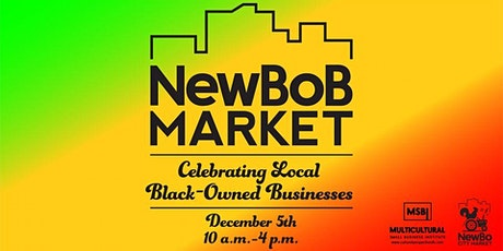 Black-Owned Business Market at NewBo City Market! tickets