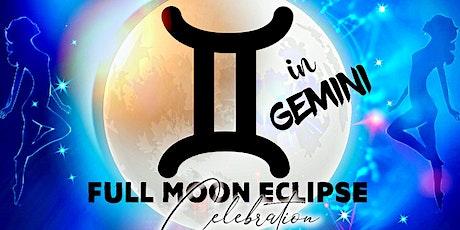 Full Moon ECLIPSE Celebration in Gemini tickets