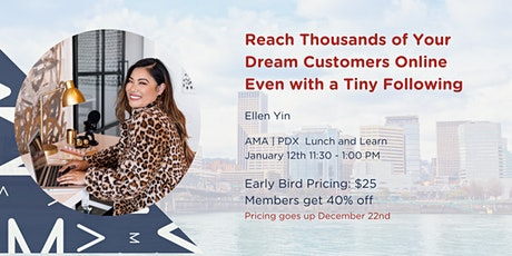Reach Thousands of Your Dream Customers Online Even with a Tiny Following tickets