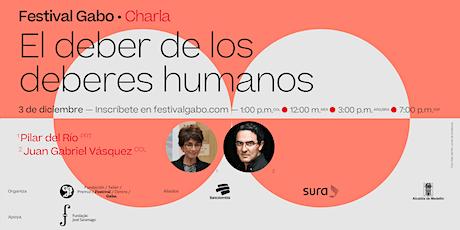 Festival Gabo Nº 8:  El deber de los deberes humanos entradas