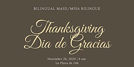 Dia de Gracias/Thanksgiving Misa en la Plaza de DM (Bilingual/Bilingue) boletos