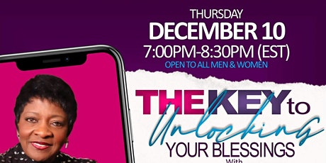 The Key to Unlocking Your Blessings with Bishop Pat McKinstry tickets