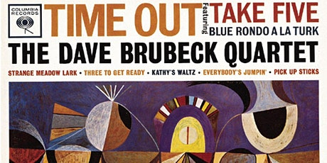 Dave Brubeck's TIME OUT performed livestream @FSC tickets