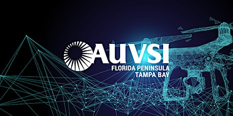 AUVSI Speaker Series: Unmanned Vehicle Systems, Security & Super Bowl 2021 tickets