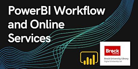 Power BI Workflow and Online Service tickets