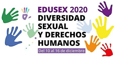 EDUSEX 2020 -  Domingo 13 de Diciembre (Mañana) entradas