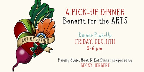 Art of Eating: A Pick-Up Dinner Benefit for the Arts tickets