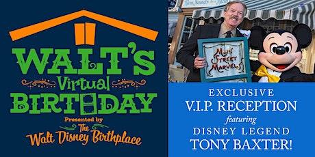 Tony Baxter Walt Disney Birthday VIP Virtual Experience tickets