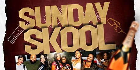 Sunday Skool 2021- Back 2 Skool tickets
