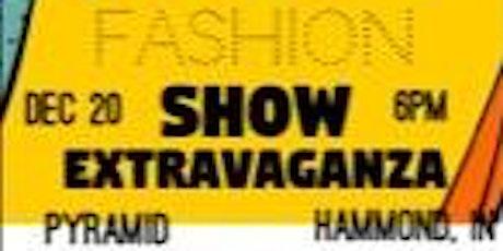 FASHION SHOW EXTRAVAGANZA tickets