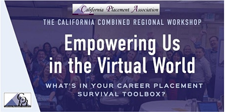 California Placement Association  Virtual Workshop tickets