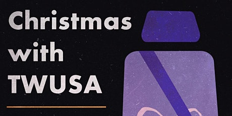 Christmas with TWUSA tickets