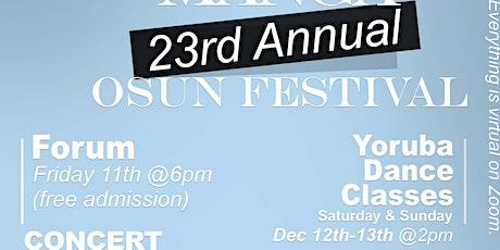 23rd Annual Osun Festival**VIRTUAL** tickets