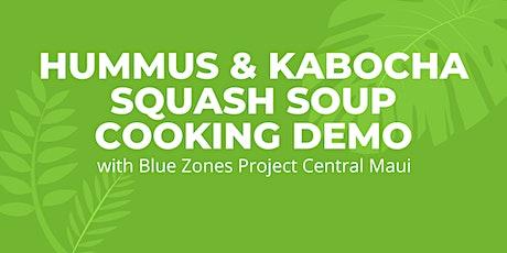 Hummus and Kabocha Squash Soup Cooking Demo tickets