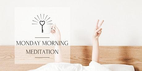 Monday Morning Meditation tickets