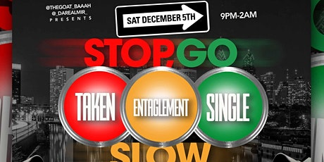 STOP GO OR SLOW tickets