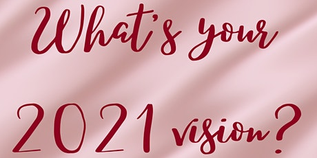 What's your 2021 Vision? tickets