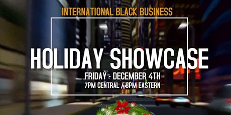 "Virtual 1st Fridays - ""International Black Business Holiday Showcase"" tickets"