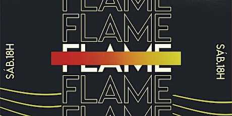 CULTO FLAME_ SÁBADO 18H tickets