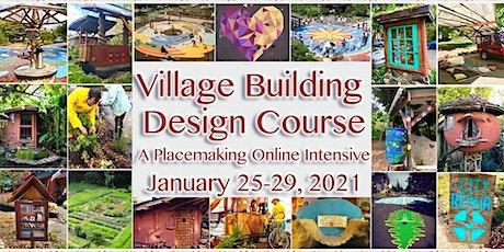Repair Your City: The Winter 2021 Village Building Design e-Course tickets