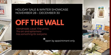 Off The Wall / Holiday Sale & Winter Showcase tickets