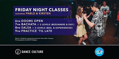 Friday Night Classes // Bachata & Salsa // Feat. Pablo & Kirsten tickets