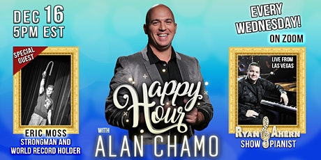 Happy Hour with Alan Chamo | featuring Strongman Eric Moss tickets